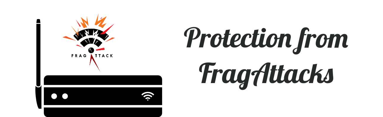 Protect your Wifi from FragAttacks