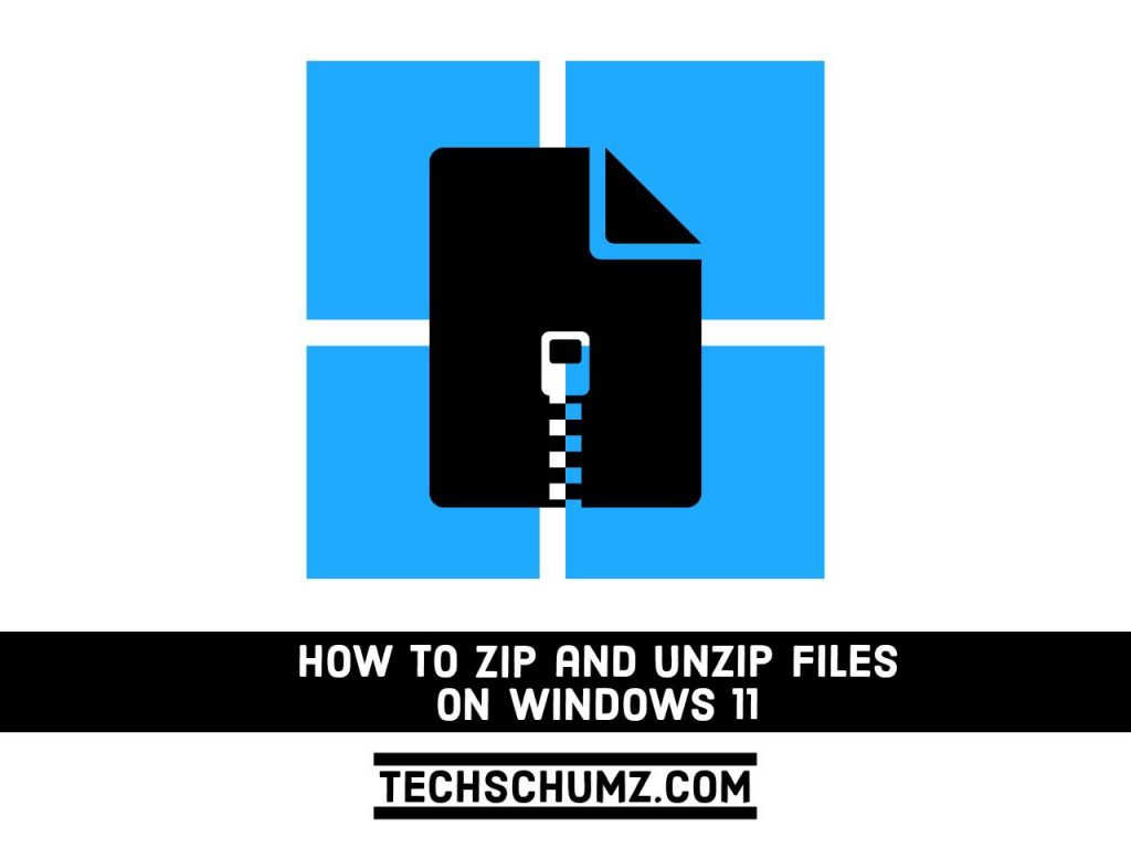 Adobe Post 20210812 1053360.6025784727315397 compress15 How to Zip and Unzip Files or Folders on Windows 11