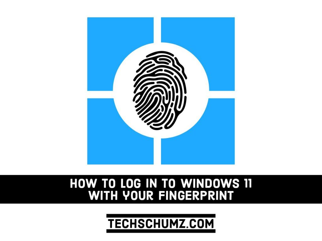 Adobe Post 20210919 1610050.3619171903087389 compress0 How to Sign into Windows 11 With your Fingerprint